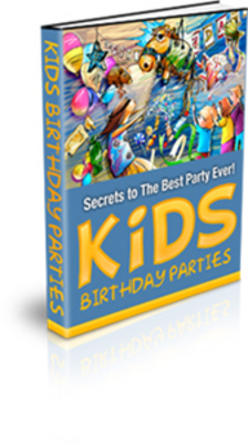 Product picture Kids Birthday Parties...Ideas + MRR