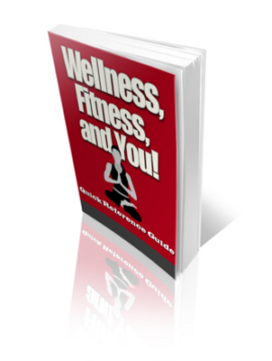 Product picture Wellness, Fitness and YOU!-  PLR