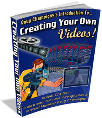 Product picture Creating Your Own Videos- MRR